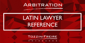 TozziniFreire's partners and associates sign the Brazil chapter in Latin Lawyer Reference - Arbitration 2018