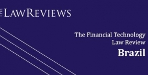 TozziniFreire assina o capítulo Brazil do guia The Financial Technology Law Review