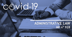 COVID-19 | Administrative Law - MP No. 928/2020