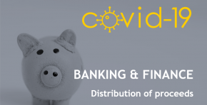 COVID-19 | Banking and Financial Operations - Distribution of proceeds