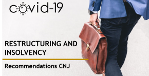 COVID-19 | Restructuring and Insolvency - Recommendations CNJ
