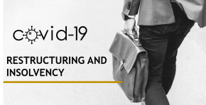 COVID-19 | Restructuring and Insolvency - New Bill amends the current Restructuring and Bankruptcy Law to add emergency and transitional measures to face the effects of COVID-19 on the economy